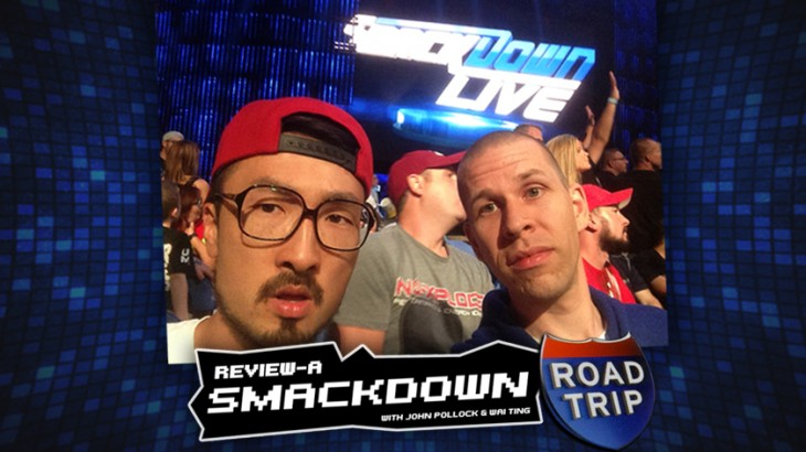 Review-A-Smackdown – Road Trip to Buffalo with John Pollock & Wai Ting
