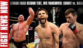 Brock Lesnar Fails In-Competition Test, UFC Fight Night Vancouver: Maia vs. Condit on Fight News Now