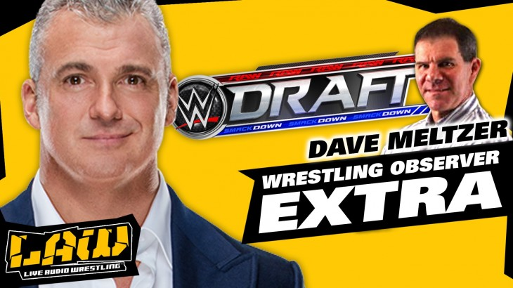 Dave Meltzer on Brock Lesnar / USADA, WWE Draft, Debut of CWC