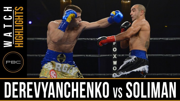 Full Report, Video Highlights & Photos – Sergey Derevyanchenko Destroys Sam Soliman at PBC on ESPN