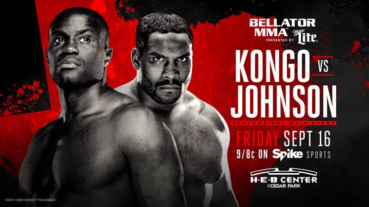 Cheick Kongo vs. Tony Johnson Set To Headline Bellator 161 on Sept. 16 in Cedar Park