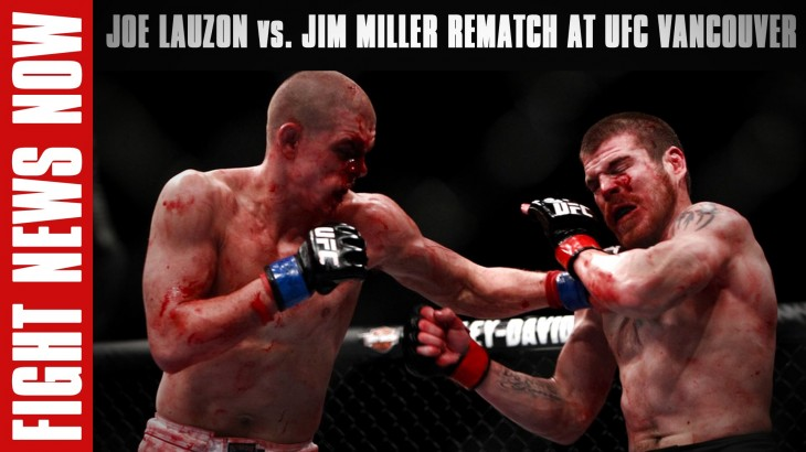 Jim Miller vs. Joe Lauzon 2 Added to UFC Fight Night Vancouver, Dustin Poirier vs. Michael Johnson at UFC Fight Night Hidalgo on Fight News Now