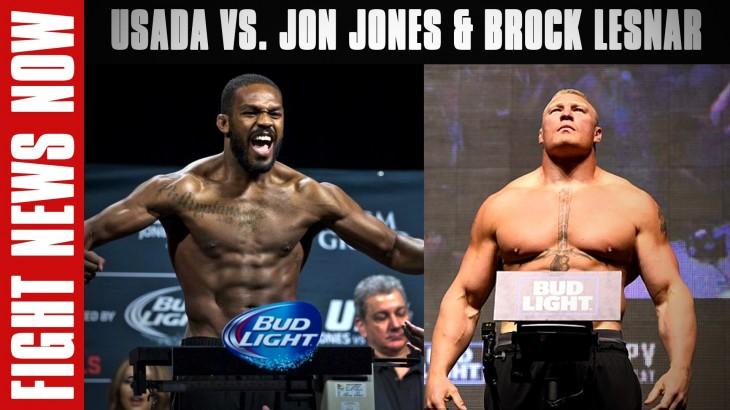 Jon Jones Positive for Estrogen Blockers, Brock Lesnar's Potential USADA Violation on Fight News Now