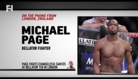 "Michael Page on Bellator 158: London & Evangelista ""Cyborg"" Santos – ""I'm Ready For Anybody Now"""