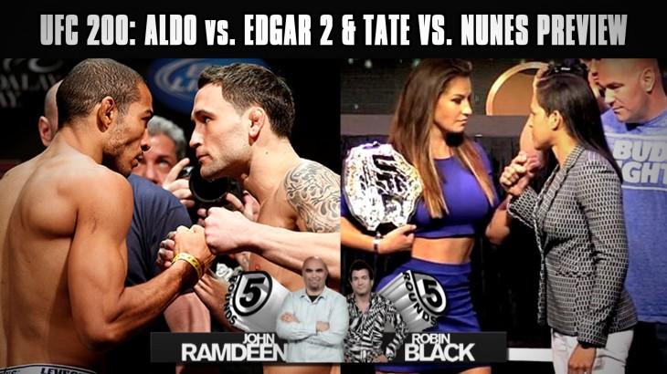 UFC 200: Jose Aldo vs. Frankie Edgar 2 & Miesha Tate vs. Amanda Nunes Preview on 5 Rounds