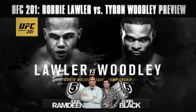 UFC 201: Robbie Lawler vs. Tyron Woodley Preview on 5 Rounds
