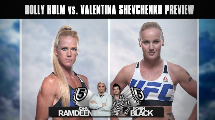 UFC Fight Night Chicago Preview: Holly Holm vs. Valentina Shevchenko on 5 Rounds