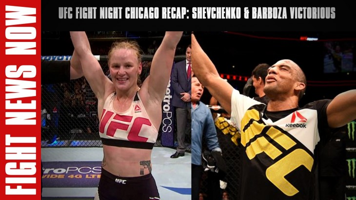 UFC Fight Night Chicago Recap: Shevchenko & Barboza Victorious on Fight News Now