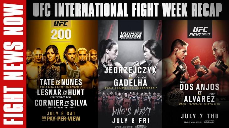 UFC International Fight Week Recap: UFC 200, TUF 23 Finale, UFC Fight Night Las Vegas on Fight News Now