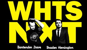 Dec. 1 Edition of whtsNXT with Braden Herrington & Bartender Dave