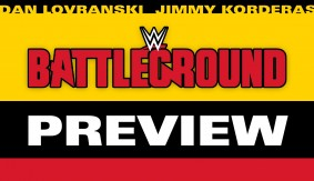 WWE Battleground Preview with Dan Lovranski & Jimmy Korderas