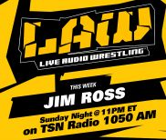 Aug. 28 Edition of The LAW feat. Jim Ross, Dave Meltzer
