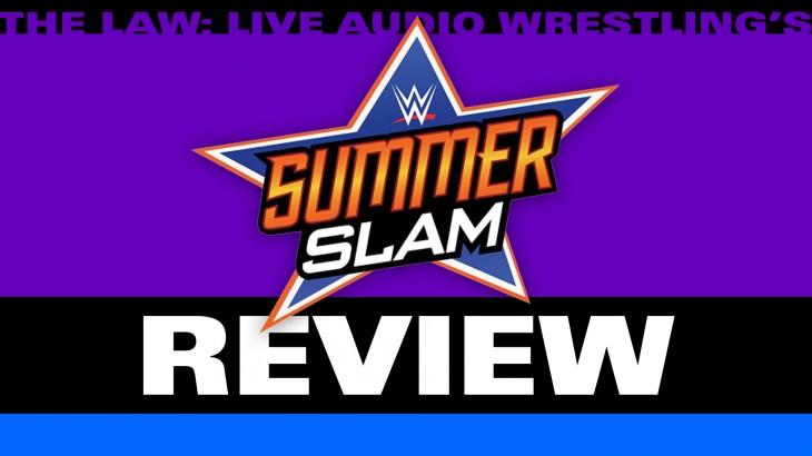 WWE SummerSlam Review with John Pollock & Jimmy Korderas