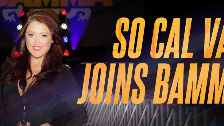 SoCal Val Joins BAMMA Broadcast Team