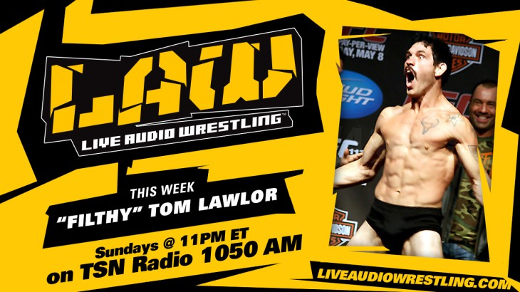 "Aug. 7 Edition of The LAW feat. ""Filthy"" Tom Lawlor, Dave Meltzer"