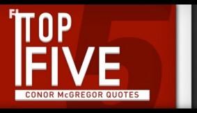 Top 5 – Conor McGregor Quotes
