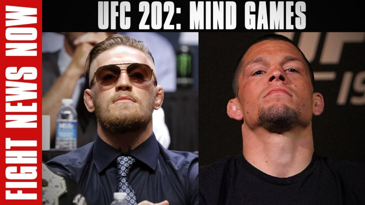 UFC 202: Mental Warfare Between Conor McGregor and Nate Diaz on Fight News Now