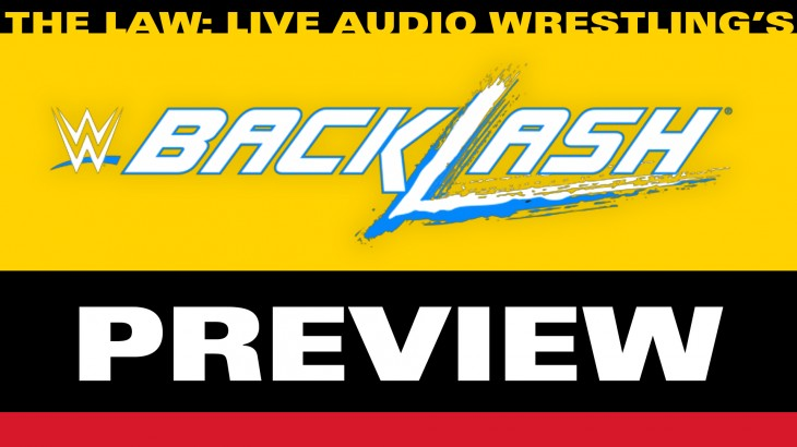 WWE Backlash Preview with John Pollock & Jimmy Korderas