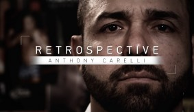 Retrospective: Anthony Carelli – Part 2 – Watch Wednesday at 7 p.m. ET on Fight Network