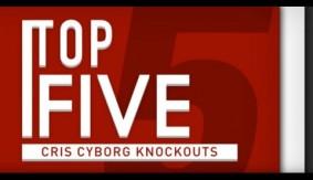 Top 5 Cris Cyborg Knockouts