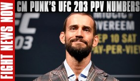 UFC 203 PPV Numbers with CM Punk on Fight News Now