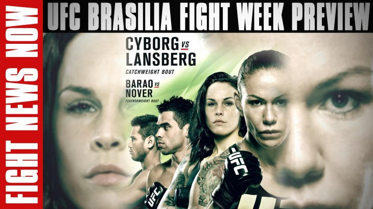 UFC Fight Night Brasilia: Cyborg vs. Lansberg Preview; Improvements on Fight News Now