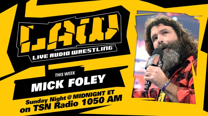 Oct. 9 Edition of The LAW feat. Mick Foley, WWE No Mercy, Dave Meltzer