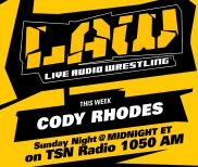 Oct. 16 Edition of The LAW feat. Cody Rhodes, Dave Meltzer