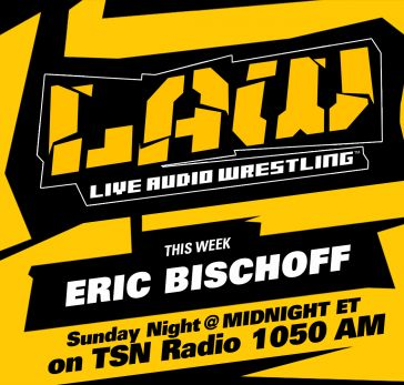 Oct. 23 Edition of The LAW feat. Eric Bischoff, Dave Meltzer