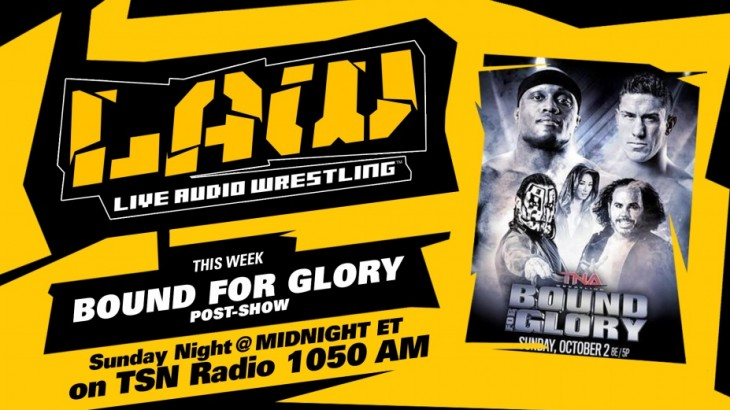 Oct. 2 Edition of The LAW – TNA Bound for Glory, Dave Meltzer