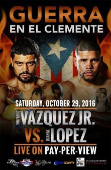 Boxing_Poster_WilfredoVazquezJr_JuanManuelLopez_2016_102916