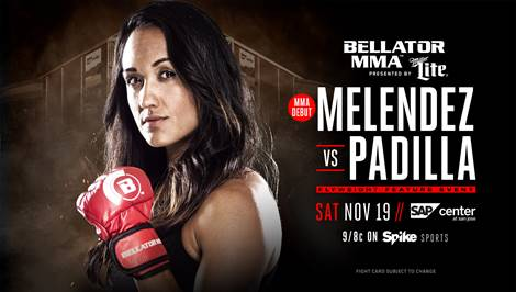 Keri Melendez Makes MMA Debut at Bellator 165 on November 19 in San Jose