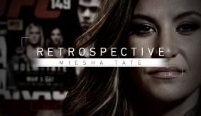 Retrospective: Miesha Tate – Full Episode