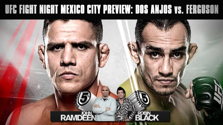 UFC Fight Night Mexico: Rafael dos Anjos vs. Tony Ferguson Preview on 5 Rounds