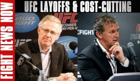 UFC Layoffs and Cost-Cutting on Fight News Now