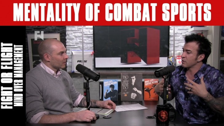 Fight or Flight and Mind Over Management on Mentality of Combat Sports – Full Show