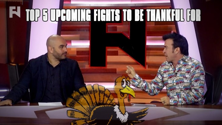 Happy Thanksgiving – Top 5 Upcoming Fights to Be Thankful For
