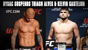 NYSAC Suspends Thiago Alves & Kelvin Gastelum for Weight Issues