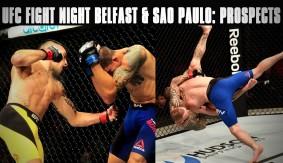 UFC Fight Night Belfast & UFC Fight Night Sao Paulo: Top Prospects of the Weekend
