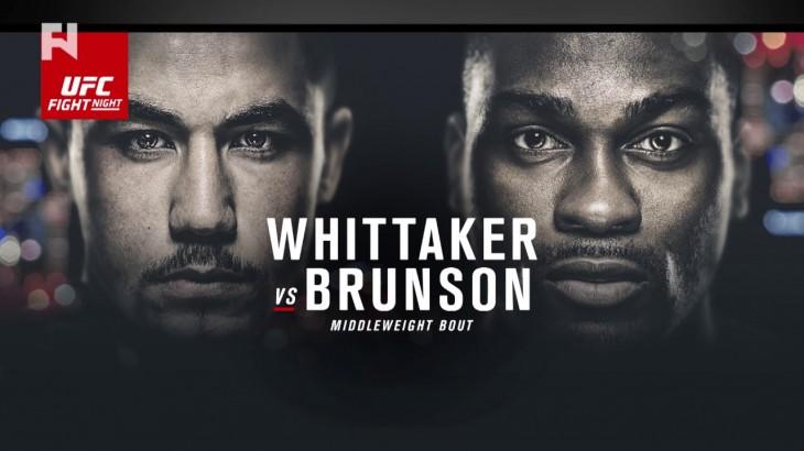 UFC Fight Night Melbourne: Whittaker vs. Brunson Final Preview