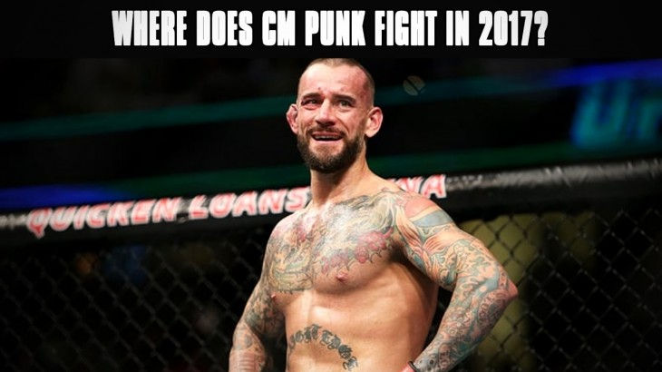 Where Does CM Punk Fight Next in 2017?
