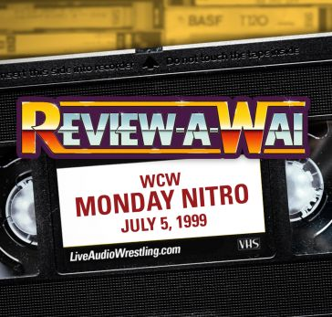 Review-A-Wai – WCW Monday Nitro (July 5, 1999)