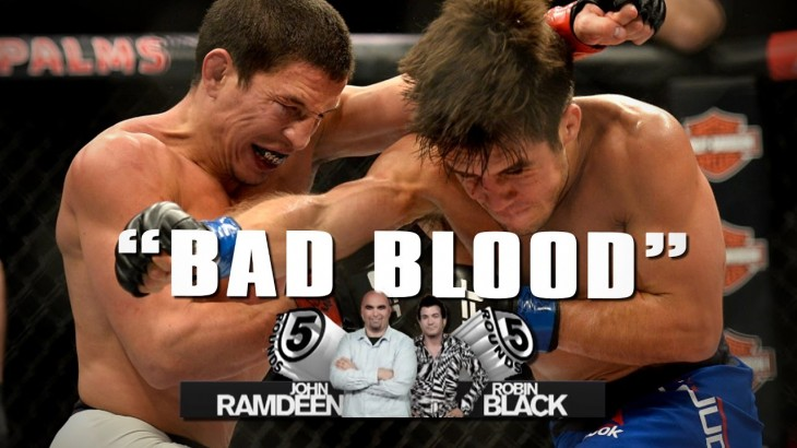 """Bad Blood"" Leading into a Fight 