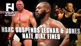 Brock Lesnar & Jon Jones Suspended 1 Year by NSAC, Nate Diaz Fined $50K