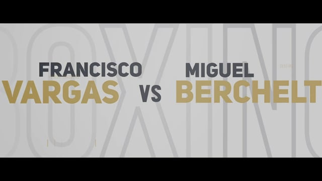 Francisco Vargas vs. Miguel Berchelt for WBC Super FW Title Set on Jan. 28 in Indio
