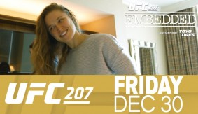 UFC 207 Embedded: Vlog Series Episode 5 – The Ronda Rousey Show