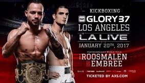 Robin van Roosmalen vs. Matt Embree Featherweight Title Bout Headlines GLORY 37 Los Angeles on Jan. 20
