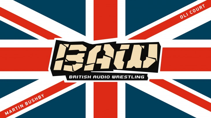 Jan. 5 Edition of British Audio Wrestling with Martin Bushby & Oli Court