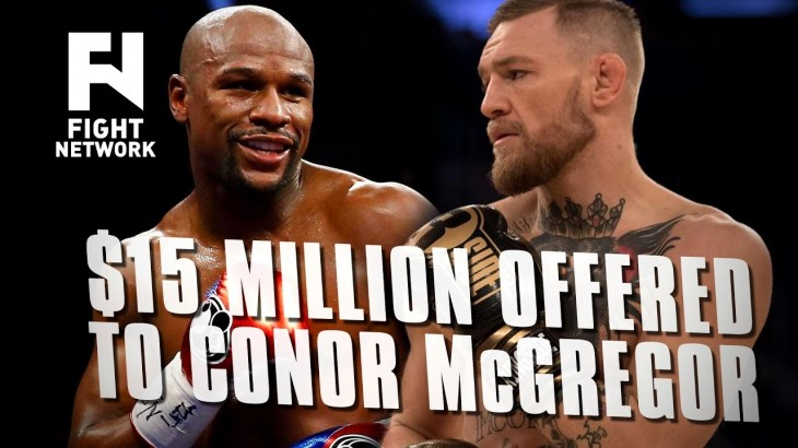 Floyd Mayweather Offers Conor McGregor $15 Million for Fight