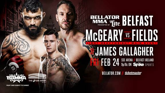 Liam McGeary vs. Chris Fields Headlines Bellator 173 on Feb. 24 in Belfast